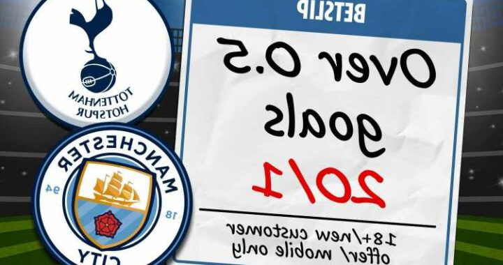 Tottenham vs Man City betting special: 20/1 odds for a goal to be scored in Premier League showdown